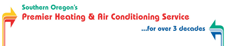 Southern Oregon's Premiere Heating & Air Conditioning Service